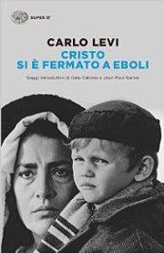 """""""CRISTO SI E' FERMATO A EBOLI"""" di Carlo Levi"""