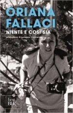 """""""NIENTE E COSI' SIA"""" di Oriana Fallaci"""