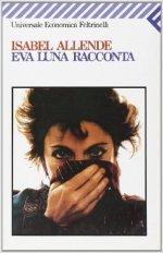 Eva Luna racconta - Isabel Allende