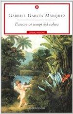 L'amore ai tempi del colera - Gabriel Garcìa Màrquez
