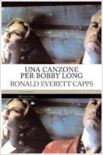 Una canzone per Bobby Long - Ronald Everett Capps