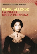 LA FIGLIA DELLA FORTUNA - Isabel Allende